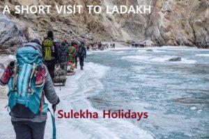 A SHORT VISIT TO LADAKH