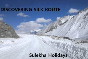 DISCOVERING SILK ROUTE
