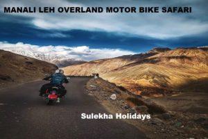 MANALI LEH OVERLAND MOTOR BIKE SAFARI