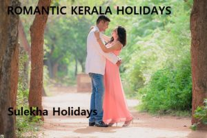 ROMANTIC KERALA HOLIDAYS