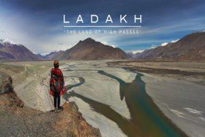 LADAKHTHE LAND OF HIGH PASSES